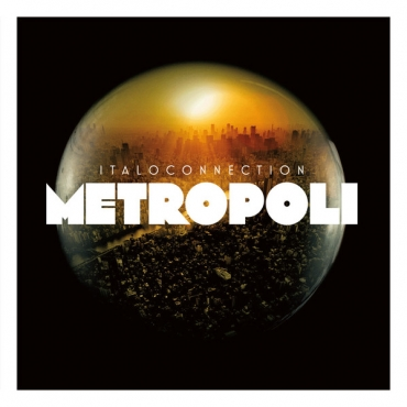 Italoconnection ‎– Metropoli