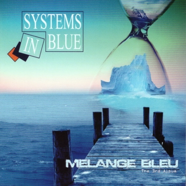 Systems In Blue ‎– Melange Bleu (The 3rd Album)