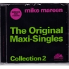 MIKE MAREEN-THE ORIGINAL MAXI-SINGLES COLLECTION 2