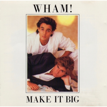 Wham! ‎– Make It Big