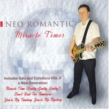 Neo Romantic ‎– Miracle Times