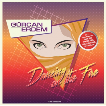 Gürcan Erdem  ‎– Dancing On The Fire