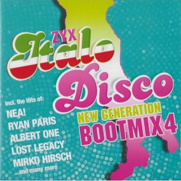 ZYX Italo Disco New Generation Bootmix 4
