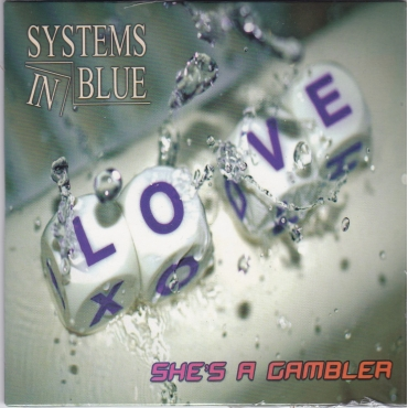 Systems In Blue ‎– She's A Gambler