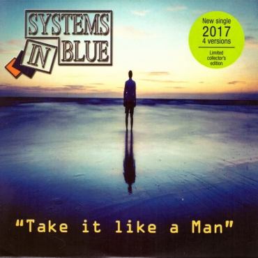 Systems In Blue ‎– Take It Like A man