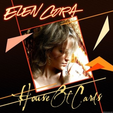 Elen Cora ‎– House Of Cards