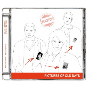 Scotch – Pictures Of Old Days