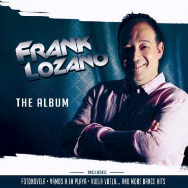 Frank Lozano – The Album