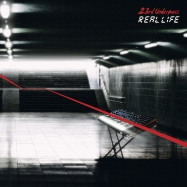 23rd Underpass ‎– Real Life (Extended Versions & Remixes)