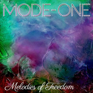 Mode-One ‎– Melodies Of Freedom