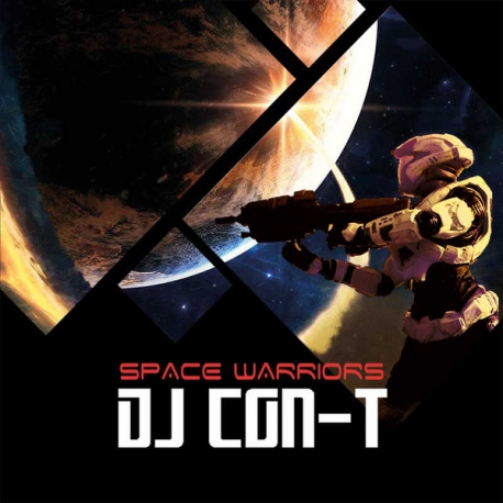 DJ CON-T ‎– Space Warriors