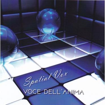 Spatial Vox – Voce Dell'Anima