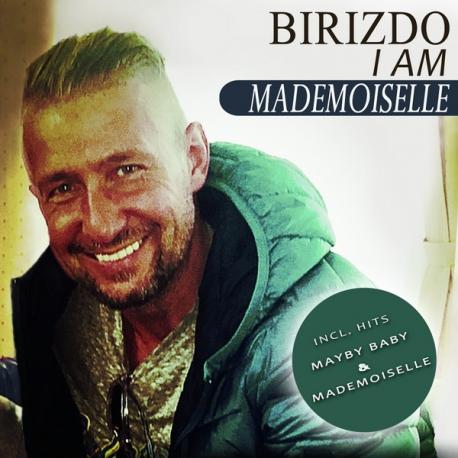 Birizdo I Am – Mademoiselle