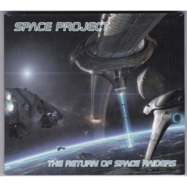 Space Project - The Return Of Space Raiders