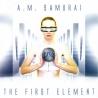 A. M. Samurai – The First Element
