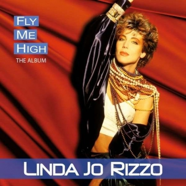 Linda Jo Rizzo ‎– Fly Me High (The Album)