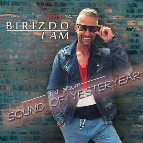 Birizdo I Am – Sound Of Yesteryear