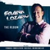 Frank Lozano – The Album
