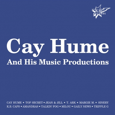 Cay Hume And His Music Productions