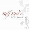 Rolf Köhler – In The Name Of Love (CD 2)