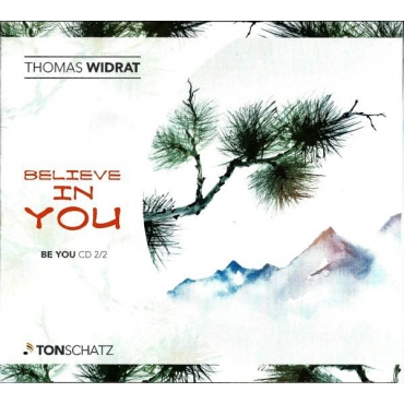 Thomas Widrat, Tonschatz ‎– Believe In You- Be You CD2/2