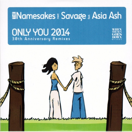 The Namesakes Meet Savage Ft. Asia Ash – Only You 2014 (30th Anniversary Remixes)