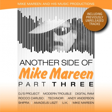 Another Side Of Mike Mareen Part Three