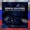 Boris Zhivago – In A World Of Remixes