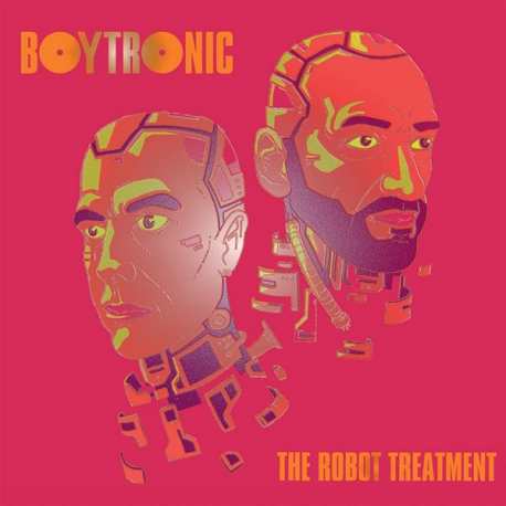 Boytronic – The Robot Treatment