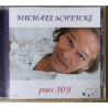 Michael Scheickl  /JOY /– Pure Joy