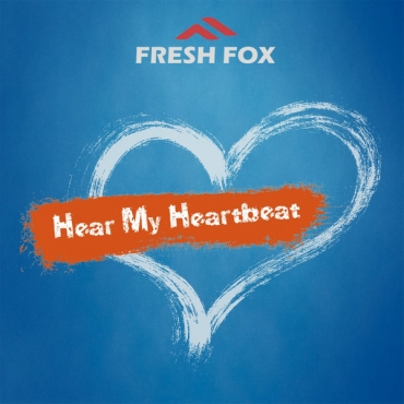 Fresh Fox ‎– Hear My Heartbeat