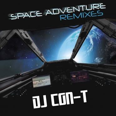 DJ CON-T – Space Adventure (Remixes)
