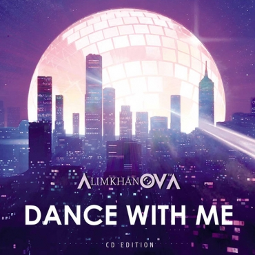 AlimkhanOV A. – Dance With Me / maxi-cd