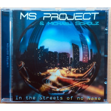 Ms Project, Michael Scholz – In The Streets Of No Name