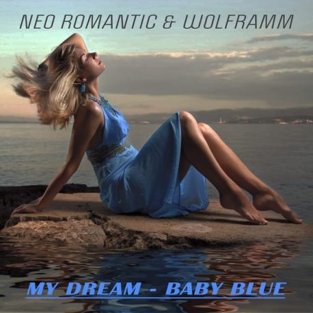 Neo Romantic & Wolframm – My Dream-Baby Blue -mcd