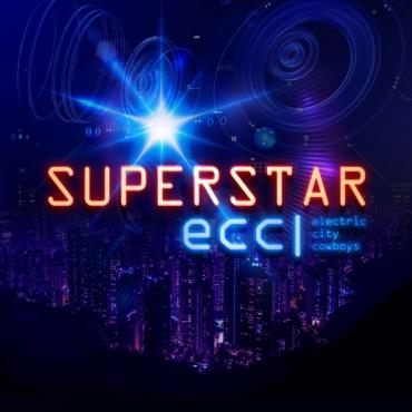 Electric City Cowboys – Superstar