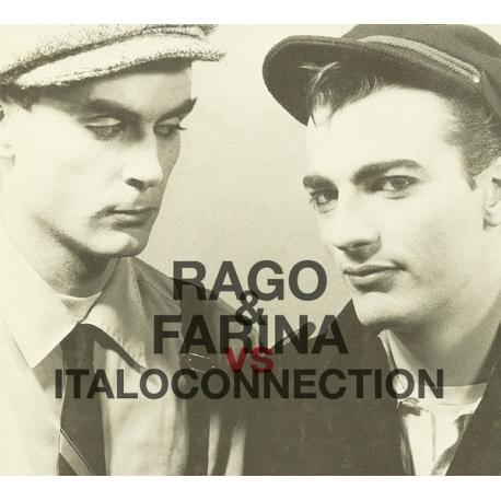 Rago & Farina Vs Italoconnection /CD 2021